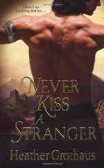 Never Kiss A Stranger